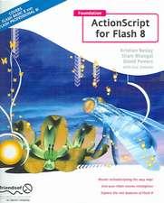 Foundation ActionScript for Flash 8