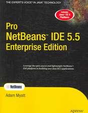 Pro NetBeans IDE 5.5 Enterprise Edition