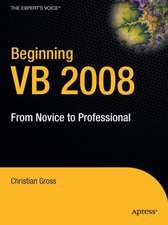 Beginning VB 2008: From Novice to Professional