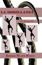 La Sorellanza (the Sisterhood)