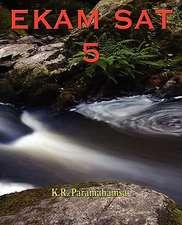 Ekam SAT 5