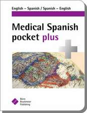 Medical Spanish Pocket Plus: English-Spanish, Spanish-English