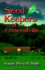 Seed Keepers of Crescentville