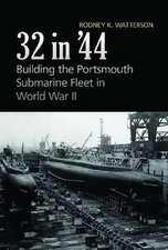 32 In'44:  Building the Portsmouth Submarine Fleet in World War II