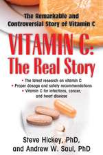 Vitamin C:  The Remarkable and Controversial Healing Factor