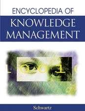 Schwartz, D:  The Encyclopedia of Knowledge Management