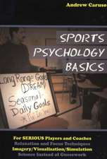 Sports Psychology Basics:  A Game of Time and Space