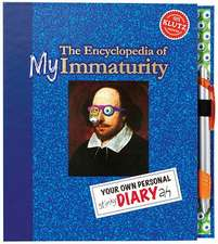 The Encyclopedia of My Immaturity:  Your Own Personal Stinky Diary Ah [With Pen]
