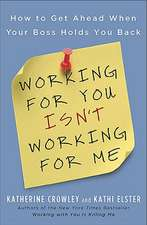 Working For You Isn't Working