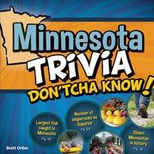 Minnesota Trivia Don'tcha Know!
