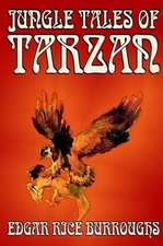 Jungle Tales of Tarzan by Edgar Rice Burroughs, Fiction, Action & Adventure, Literary