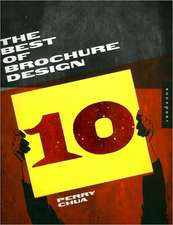 The Best of Brochure Design:  Graphic Approaches, Solutions, and Inspiration + 30 Case Studies