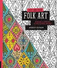 Folk Art:  30 Original Illustrations to Color, Customize, and Hang