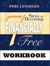 7 Steps to Becoming Financially Free Workbook