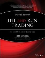 Hit and Run Trading: The Short–Term Stock Traders′ Bible