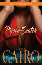 Prison Snatch: A Novel