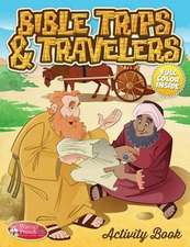 Bible Trips and Travelers
