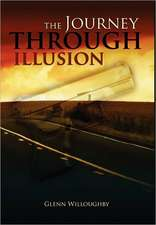 The Journey Through Illusion