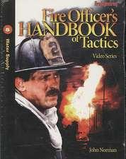 Fire Officer's Handbook of Tactics Video Series 5