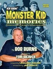 Bob Burns' Monster Kid Memories