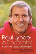 Paul Lynde:  A Biography - His Life, His Love(s) and His Laughter