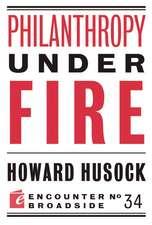 Philanthropy Under Fire
