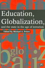 Education, Globalization, and the State in the Age of Terrorism