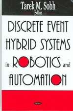 Discrete Event Hybrid Systems