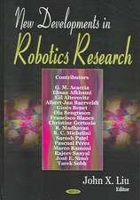 New Developments in Robotics Research