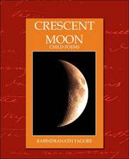 Crescent Moon - Child Poems (New Edition):  Western Europe