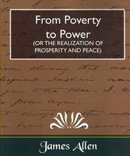 From Poverty to Power (or the Realization of Prosperity and Peace)