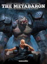The Metabaron Vol.1: The Techno-Admiral & The Anti-Baron - Oversized Deluxe
