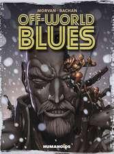Off-world Blues
