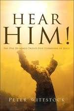 Hear Him!