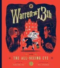 Warren the 13th and the All-Seeing Eye:  True Tales of Childhood from Sports Legends
