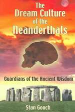 Dream Culture of the Neanderthals