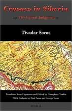 Crusoes in Siberia. the Fairest Judgment:  La Substancisma Perspektivo