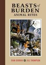 Beasts Of Burden Volume : Animal Rites