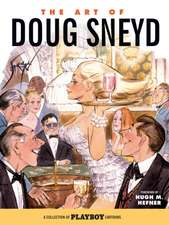 The Art Of Doug Sneyd (limited Ed.)