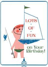 Boy with Toy Sailboat Birthday Card [With Envelope]