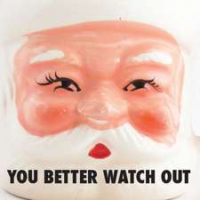You Better Watch Out:  The Wisdom of Santa Claus