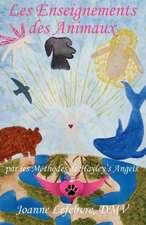 Les Enseignements Des Animaux:  Par Les M Thodes de Hayley's Angels