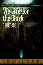 We Are for the Dark