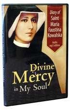 Diary of Saint Maria Faustina Kowalska:  Divine Mercy in My Soul