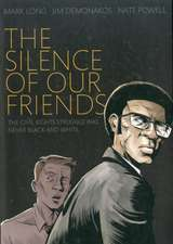The Silence of Our Friends:  A Definitive Course in Comics Narrative