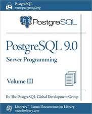 PostgreSQL 9.0 Official Documentation - Volume III. Server Programming