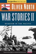 War Stories II: Heroism in the Pacific