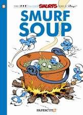 Smurfs #13: Smurf Soup, The