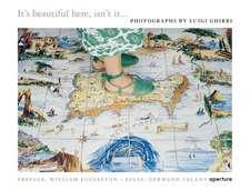 Luigi Ghirri: It's Beautiful Here, Isn't It...