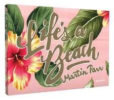 Life's a Beach:  Monograph